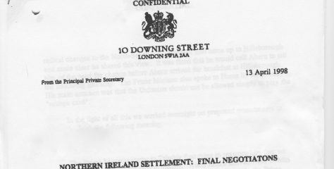 Digging out the Downing Street secrets behind the forging of the 1998 Good Friday Agreement – By Eamonn Mallie